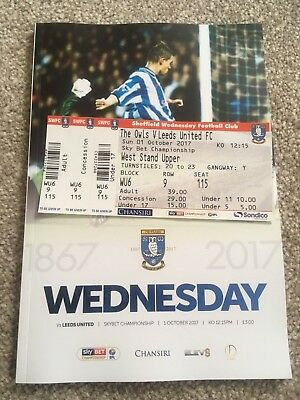 SHEFFIELD WEDNESDAY v LEEDS UNITED 2017-2018 PROGRAMME AND MATCH TICKET
