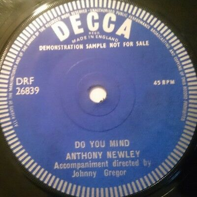 """ANTHONY NEWLEY Do You Mind. VERY RARE DECCA ONE SIDED DEMO 7"""" SINGLE. 1960"""