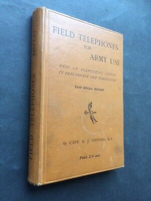 FIELD TELEPHONES FOR ARMY USE - Capt EJ STEVENS 1916 WW1 - A Detailed Study