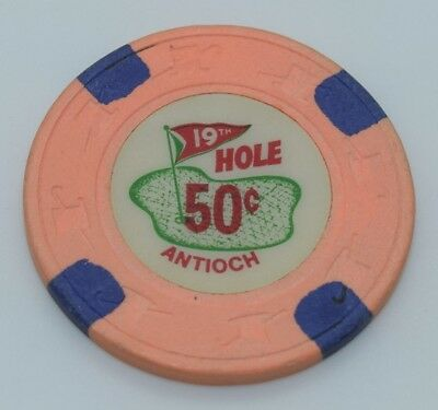 19th Hole 50¢ Casino Chip Antioch California H&C Paulson FREE SHIPPING