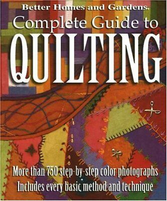 Better Homes and Gardens: Complete Guide to Quilti