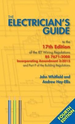 The Electrician's Guide to the 17th Edition of the Iet Wiring R... 9780953788590