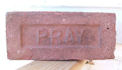 "ANTIQUE ""PRAY"" BRICK  New England GREENFIELD MA  Brickyard Red Clay ~D~"