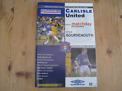 CARLISLE UNITED v BOURNEMOUTH . MATCH PROGRAMME . BRUNTON PARK 3rd May 2003