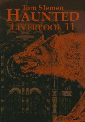 Haunted Liverpool: v. 11 by Slemen, Thomas Paperback Book The Cheap Fast Free