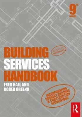 Building Services Handbook by Roger Greeno, Fred Hall (Paperback, 2017)