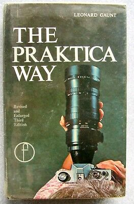 THE PRAKTICA WAY by LEONARD GAUNT