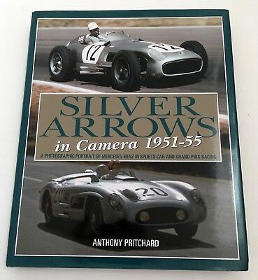 Stirling Moss SIGNED Silver Arrows in Camera 1951-55, Pritchard. W196 722 Fangio