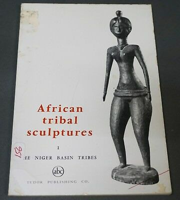 Small book: African Tribal Sculptures , Niger Basin Tribes by William Fagg