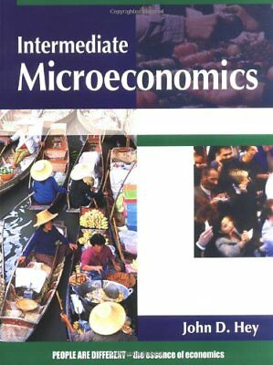 Intermediate Microeconomics by Hey, John Paperback Book The Cheap Fast Free Post