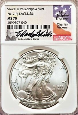 2017 (P) Silver Eagle Ngc Ms 70 Struck At Philadelphia Signed Charles Vickers