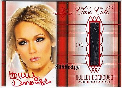 2011 Benchwarmer Class Cuts Hair Cut Auto: Holley Dorrough #1/1 Of One Autograph