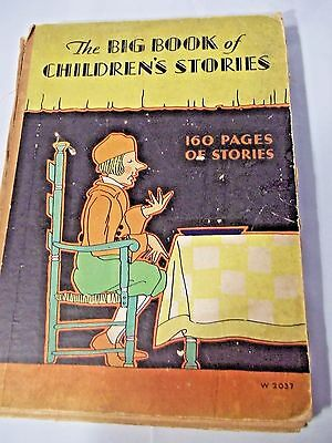 Antique 1928 Childrens Book The Big Book Of Children's Stories Great Pictures
