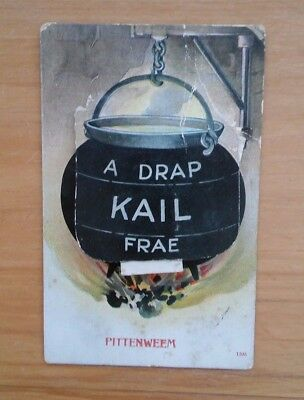 Vintage Scottish Novelty Postcard from Pittenweem - A Drap Kail Frae
