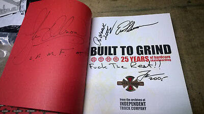 INDEPENDENT BUILT TO GRIND HARDCOVER BOOK 25 YEARS OF SKATEBOARDING Signed RARE