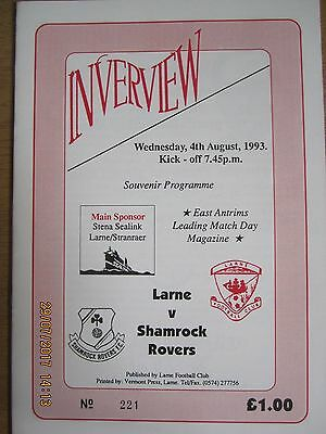 LARNE  v  SHAMROCK ROVERS          4 August 1993       (Friendly)