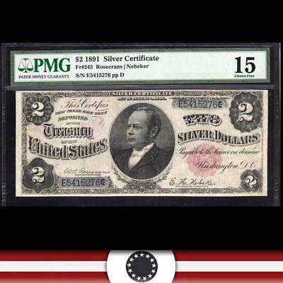1891 $2 Silver Certificate Fr 245 PMG 15 WINDOM NOTE, Free Shipping