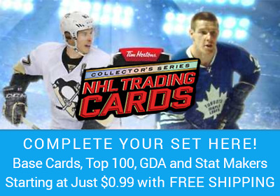 2017-18 Tim Hortons Hockey Card Singles $0.99 - $2.50/ea with FREE Shipping!