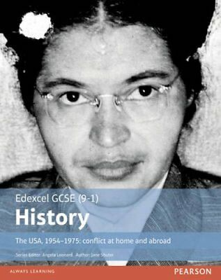 Edexcel GCSE (9-1) History The USA, 1954-1975: conflict at home... 9781292127323