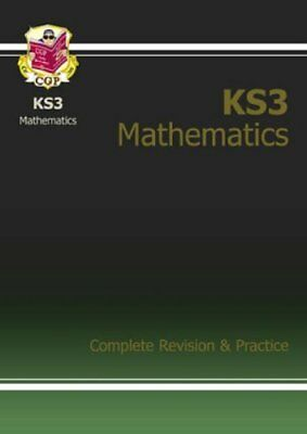 KS3 Maths Complete Revision and Practice (Complete Revision & Practice) By CGP