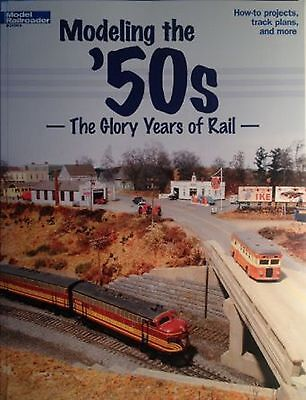 """Kalmbach Book """"Modeling the '50s  - The Glory Years of Rail"""" # 12456"""