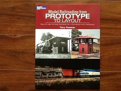 """Kalmbach Book """" Model Railroading From Prototype to Layout"""" Item 12460 Brand New"""