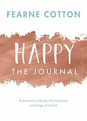 Happy: The Journal: A chance to write joy into every day an... by Cotton, Fearne