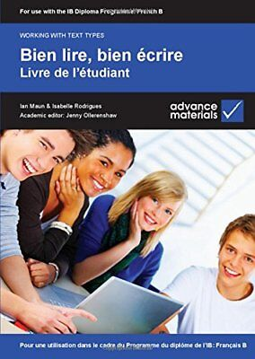 Bien lire, bien écrire Student's Book (Working with Text Types), Rodrigues, Isab
