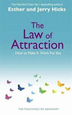 The Law Of Attraction: The Basics of the Teachings ... by Hicks, Jerry Paperback