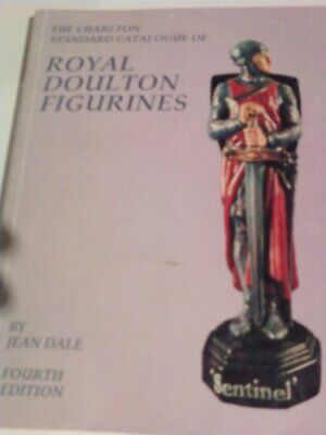 The Charlton Standard Catalogue of Royal Doulton Figu... by Dale, Jean Paperback