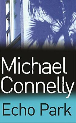 Echo Park (Harry Bosch Series) by Connelly, Michael Book The Fast Free Shipping