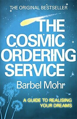 The Cosmic Ordering Service by Barbel Mohr Paperback Book The Fast Free Shipping