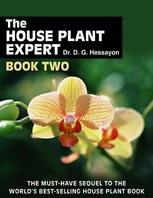 The House Plant Expert Book 2: Book Two by Hessayon, Dr D G Paperback Book The