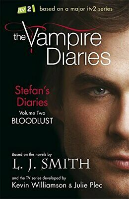Stefan's Diaries 2: Bloodlust (The Vampire Diaries: S... by J Smith, L Paperback