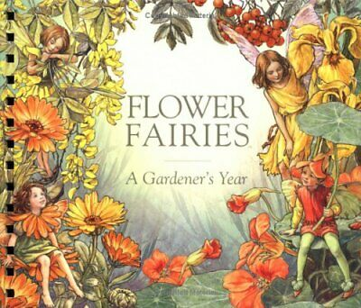 Flower Fairies: A Gardener's Year (Revise... by Barker, Cicely Mary Spiral bound
