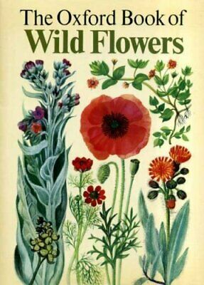 Oxford Book of Wild Flowers by Gregory, Mary Hardback Book The Fast Free