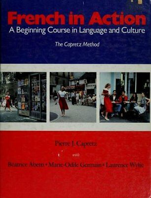 French in Action: A Beginning Course in Language a