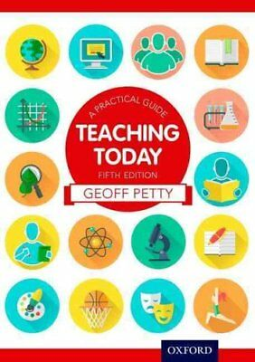 Teaching Today A Practical Guide by Geoff Petty 9781408523148 (Paperback, 2014)