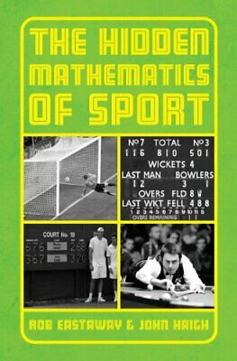 The Hidden Mathematics of Sport by John Haigh Hardback Book The Fast Free
