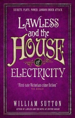Lawless and the House of Electricity: Lawless 3 by William Sutton Book The Cheap