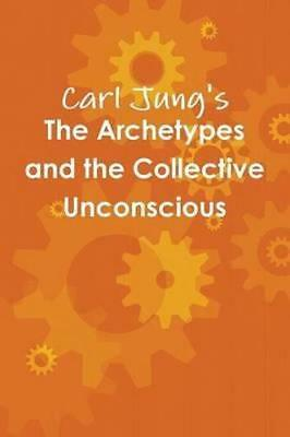 NEW The Archetypes and the Collective Unconscious By Carl Jung Paperback