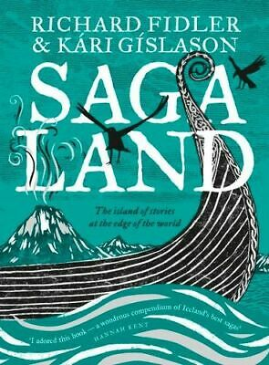 NEW Saga Land  By Richard Fidler Hardcover Free Shipping