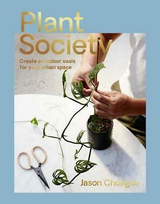 NEW Plant Society By Jason Chongue Paperback Free Shipping