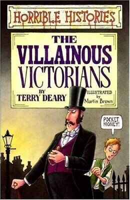 Villainous Victorians (Horrible Histories) by Deary, Terry Book The Cheap Fast