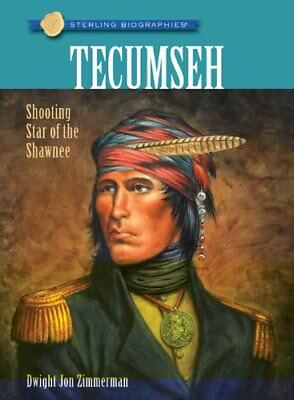 Sterling Biographies�: Tecumseh by Dwight Jon Zimmerman Paperback Book The Cheap