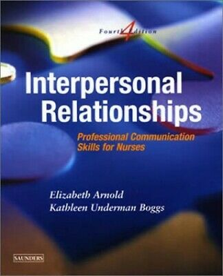 Interpersonal Relationships: Professional C... by Boggs PhD  FNP-CS, K Paperback