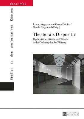 Theater als Dispositiv - 9783631713679 PORTOFREI