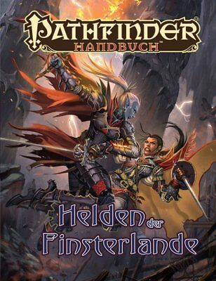 Pathfinder Chronicles, Helden der Finsterlande von Jason Buhlman