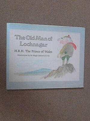 The Old Man of Lochnagar by HRH Charles, the Prince of Wales Hardback Book