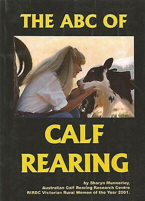 THE ABC OF CALF REARING ~ Sharyn Munnerley